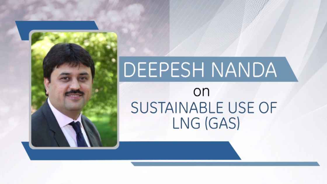 GE Step Ahead : Deepesh Nanda on the sustainable use of LNG (...